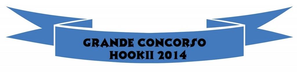 grande concorso hookii 2014 r